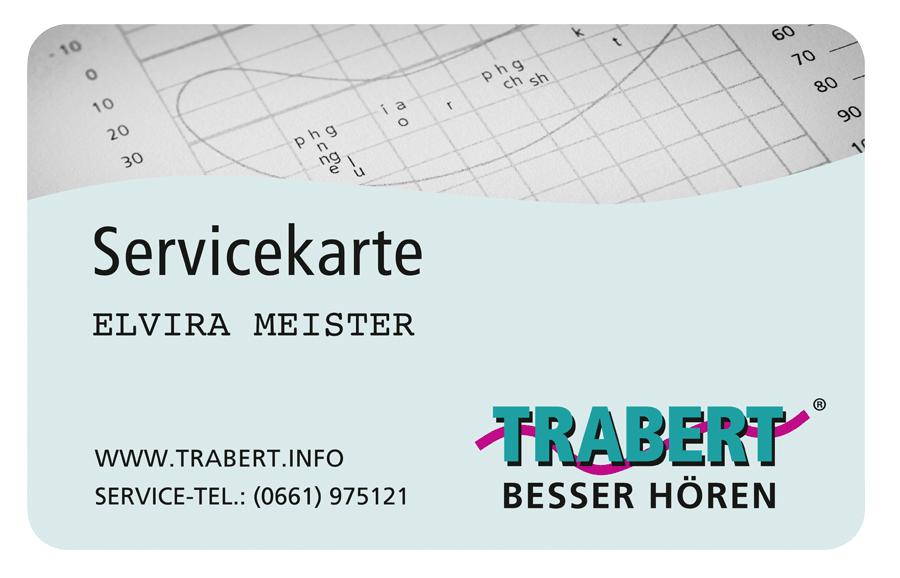Von der Hörgeräte Beratung bis zu Wartung und Checks: Die TRABERT® Servicekarte – Ihr Eintritt zum lebenslangen Service für Ihr Hörgerät, auch für Hörgeräte ohne Zuzahlung.